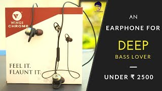 Wings chrome Wireless Earphone Unboxing and review | For Deep Bass Lovers.