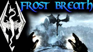 Skyrim: Dragon Shouts - Frost Breath