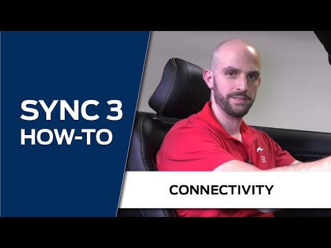SYNC 3 HOW-TO | Connectivity