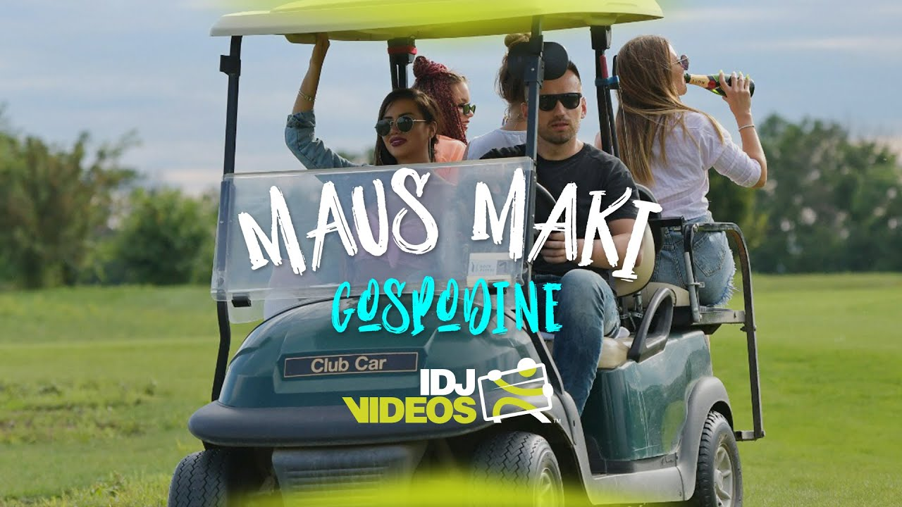 MAUS MAKI - GOSPODINE (OFFICIAL VIDEO)