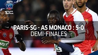 Coupe de France, 1/2 finales : Paris-SG  - AS Monaco 5-0