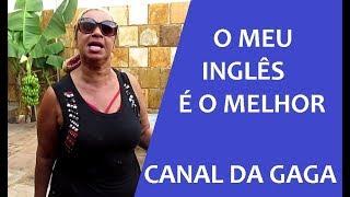 Baixar O MEU INGLÊS, APRENDA!  - (EM BREVE DAILY GAGA) - CANAL DA GAGA