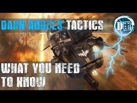Dark Angels Tactics: What You Need To Know