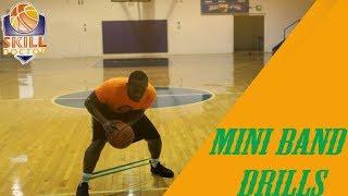 Mini Band Drills For Basketball