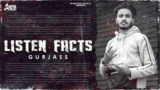 Listen Facts (Official Video) Gurjass | Ft. Gagan Rupana |  Punjabi Song 2021 |Mantra Music Punjabi