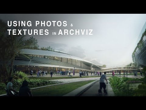 Using Photos and Textures in Architectural Visualization Design - Architectural Illustration