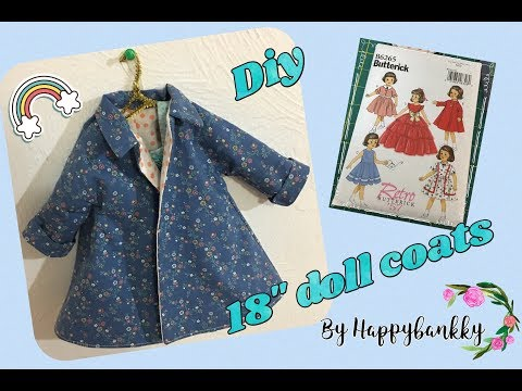 DIY 18 Inch Doll Coat Tutorial #American Girl Dolls # B6265Butterick Pattern