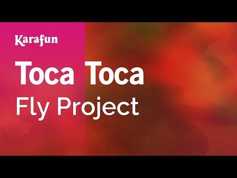 Karaoke Toca Toca - Fly Project *
