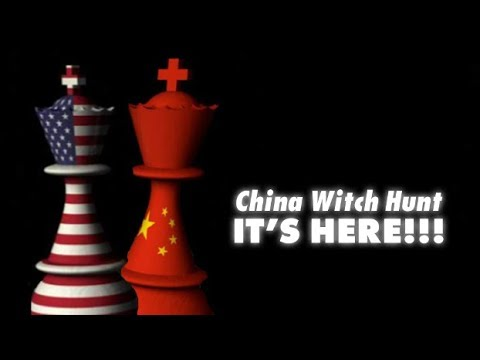 China Witch Hunt: It's Here!