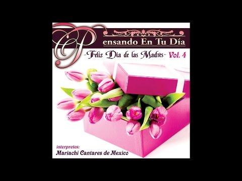 Mariachi Cantares De Mexico - Te Amo Mama