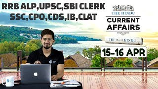 CURRENT AFFAIRS | THE HINDU | 14th -16th April | UPSC,RRB,SBI CLERK/IBPS,SSC,CLAT & OTHERS