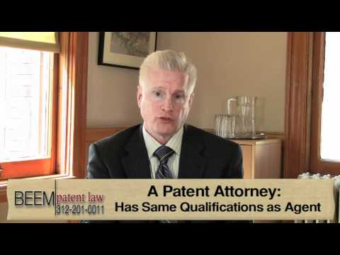 Patent Agents vs. Patent Attorneys - Chicago Patent Attorney Rich Beem Explains the Difference