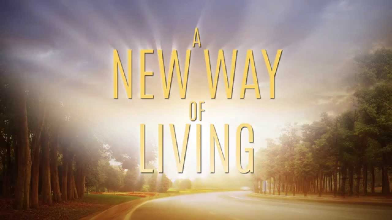 A New Way Of Living  Youtube