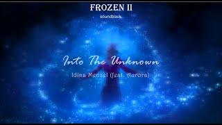Idina Menzel feat. Aurora - Into the Unknown (LYRICS)