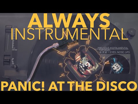 Always Instrumental - Panic! At The Disco