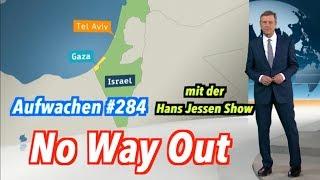 Aufwachen #284: Gaza, der Fall Skripal, der Putschdämon & Sisi, der junge Kaiser