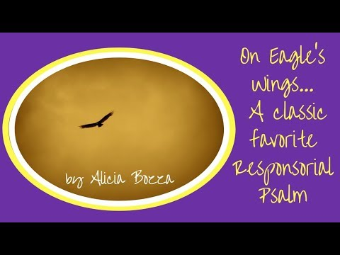 On Eagle's Wings Wedding Responsorial Funeral Responsorial