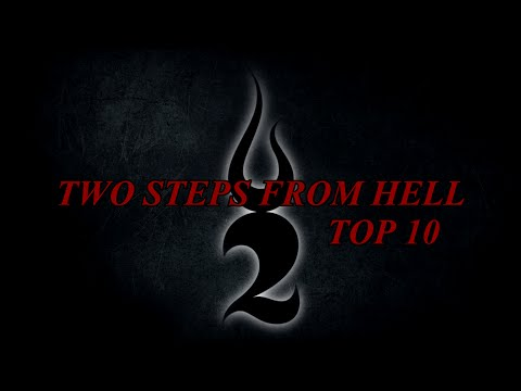 Two Steps From Hell - Top 10