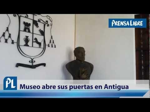 Museo abre sus puertas en Antigua