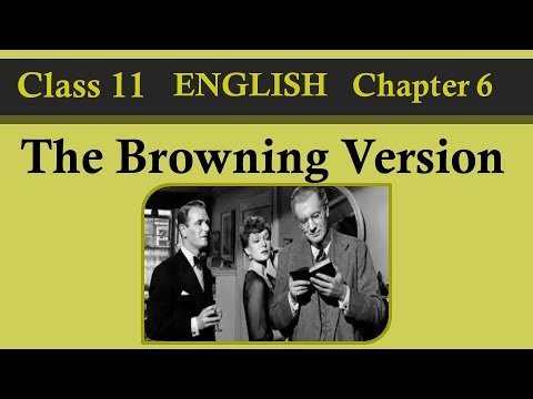 The Browning Version Class 11 English Hornbill Book Chapter