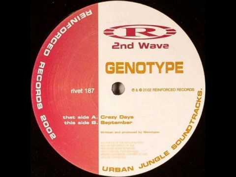 Genotype - Crazy Days / September