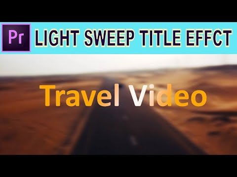 Light Sweep Title Animation - Adobe Premiere Pro Tutorial thumbnail