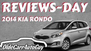 2014 KIA RONDO 7 PASSENGER REVIEWS-DAY OLDE CARR AUTO SALES