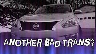 2013 Nissan Altima SV transmission problems.