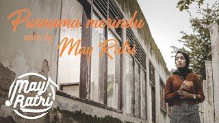 Download lagu PURNAMA MERINDU - MAY RATRI (Cover Version)