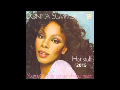 Donna Summer   Hot stuff 2015