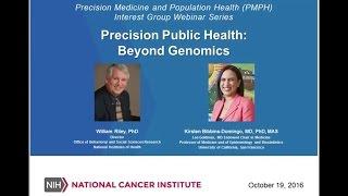 Precision Medicine and Public Health: Beyond Genomics