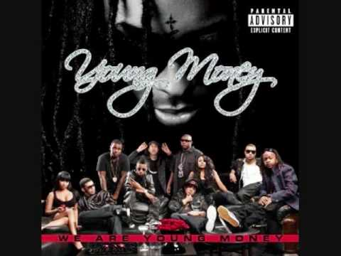Young Money - Bedrock, by Lil Wayne