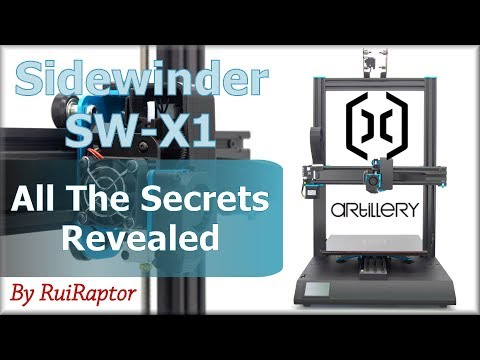 ARTILLERY Sidewinder SW-X1 (3DPrinter) - All The Secrets Revealed