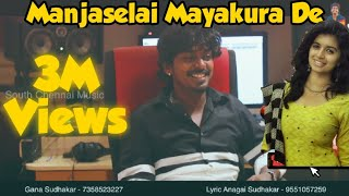 Manjaselai Song / Gana Sudhakar new Song 2019
