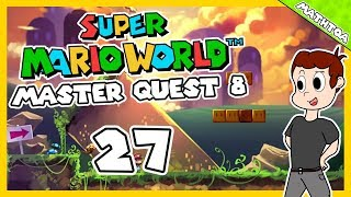 SMW Master Quest 8 SNES Let's Play : Épisode 27 : Un monde surprise. [Avec Mathtoa]