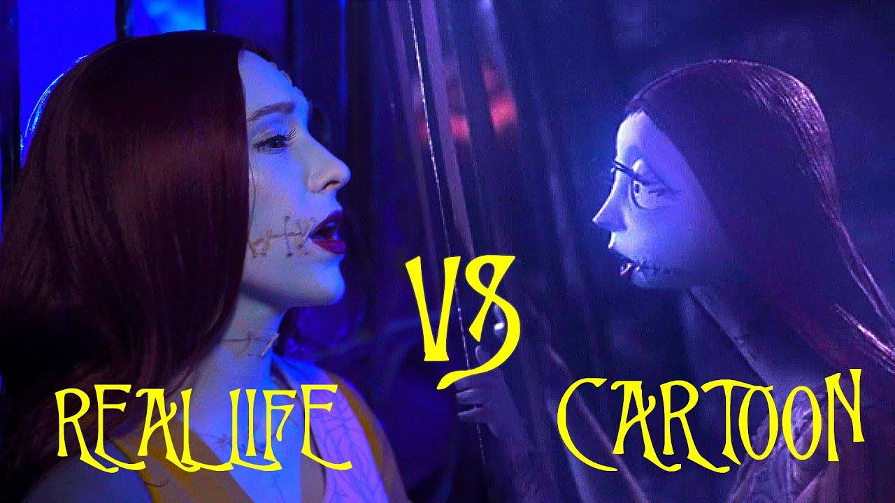 Sally's Song - Cartoon vs. Real Life! - Nightmare before Christmas