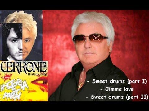 Cerrone  - Sweet Drums Part I/ Gimme love/ Sweet Drums Part II