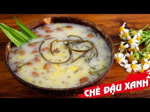 Cách nấu CHÈ ĐẬU XANH NƯỚC CỐT DỪA ngon mê mẩn – Món Ăn Ngon