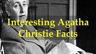 Interesting Agatha Christie Facts