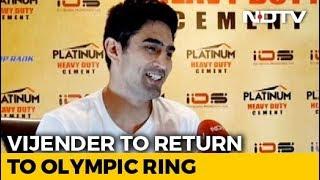 Vijender Singh Wants To Fight In Tokyo 2020