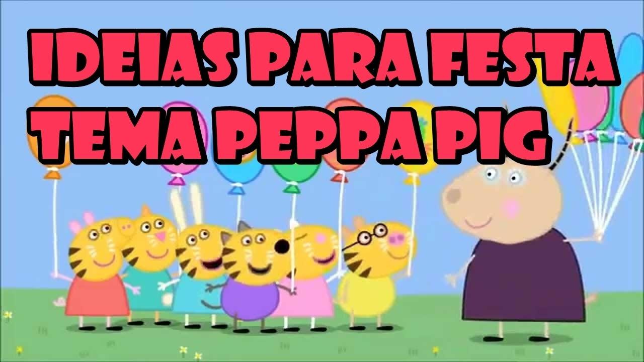 PEPPA PIG IDEIAS SIMPLES PARA FESTA YouTube -> Ideias Para Decorar Hamburgueria