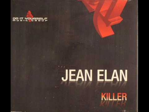 Jean Elan -  Killer (Jean Elan Mix)