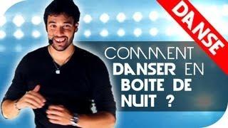 Cours Danse Débutant - Comment Danser en Boîte de nuit ?