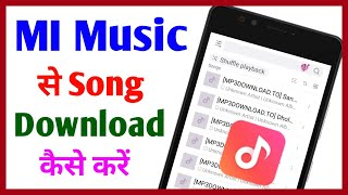 Mi Music say song download kaise kare || MP3 song download kaise kre || download MP3 song