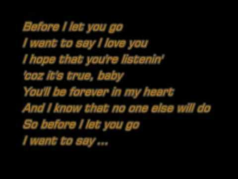 Before I Let You Go - Freestyle (lyrics) - YouTube