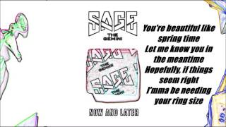 Sage the Gemini - Now and Later (Lyrics)