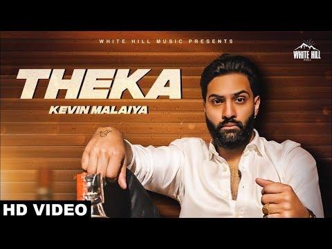 Theka (Official Video) Kevin Malaiya   Veet Baljit   White Hill Music   New Punjabi Song 2018