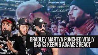 Bradley Martyn Punched Vitaly! Banks, Keem & Adam React