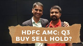 HDFC AMC: Q3 BUY | SELL | HOLD? WHAT TO DO?