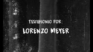 """""""El Colegio de México y el 68"""" Documental de investigación. Testimonio por Lorenzo Meyer"""